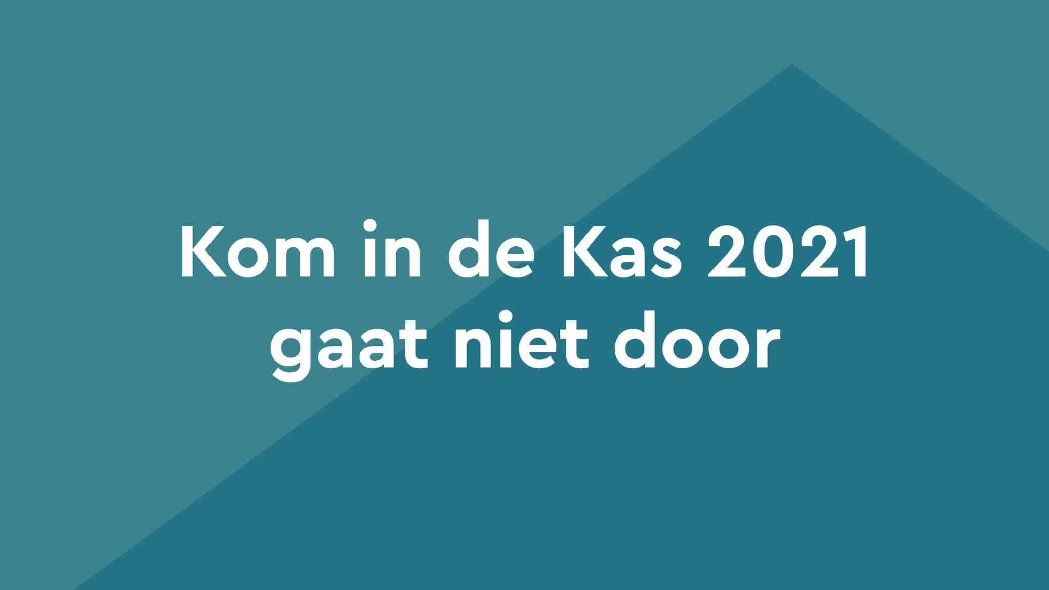 Kom In De Kas 2021